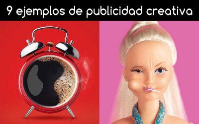 9 ejemplos de publicidad creativa